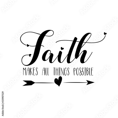 Fotografie, Tablou Faith makes all things possible- calligraphy with arrow