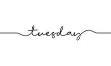 Tuesday Word Handwritten Desig...