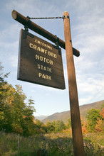 Sign Reads Entering Crawford Notch State Park, New Hampshire