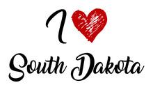 I Love South Dakota Creative Cursive Typographic Template With Red Heart.
