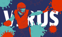 The Illustration Of  American Football Player Surrounded By A Virus.