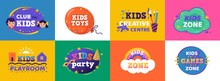 Kids Club. Logo For Children Playing Zone And Education Room Club, Funny Banner Concept For Kids Zone Entertainment. Vector Children Party Coloured Set Signs, Emblem For Playground