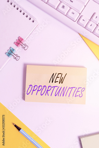 Photo Writing note showing New Opportunities