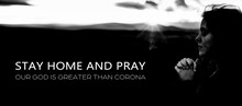 Stay Home And Pray Concept. Co...