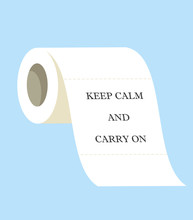 Toilet Paper, 'KEEP CALM AND C...