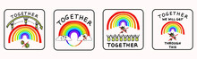 Together Rainbow Virus Fight. You Are Not Alone. Support Each Other Corona Covid 19 Infographic. Considerate Community Help Graphic Clipart. Pandemic Stick Figure Positive Joined Action Poster Banner