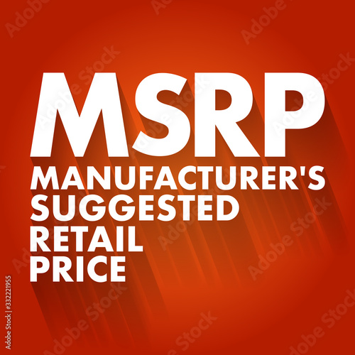 MSRP - Manufacturer's Suggested Retail Price acronym, business concept backgroun Wallpaper Mural