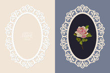 Laser Cut Lace Oval Frame, Vector Template. Ornamental Cutout Photo Frame With Pattern. Vintage Background With Rose Embroidery Inside The Cut Out Frame.