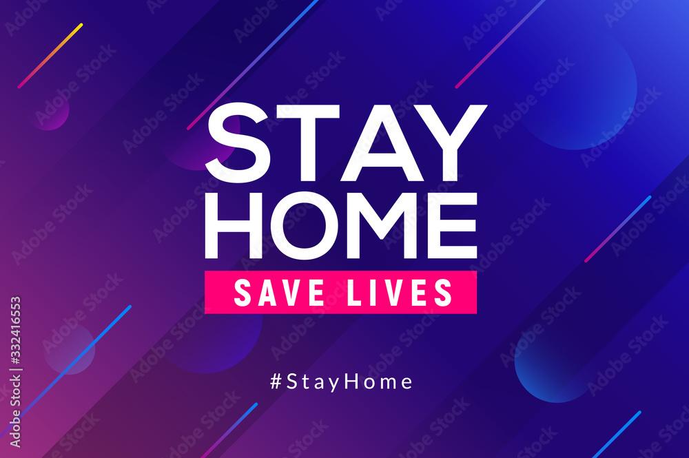 Fototapeta Stay Home quarantine coronavirus epidemic illustration for social media, stay home save lives hashtag