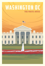 Time To Travel. Around The World. Quality Vector Poster. The White House.