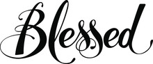 Blessed - Custom Calligraphy T...