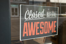 Closed But Still Awesome Sign ...