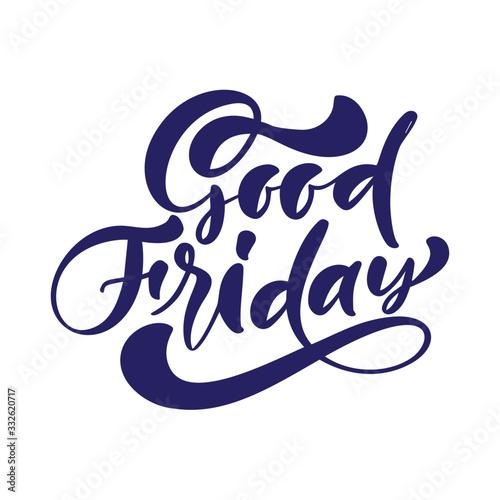 Fotografia, Obraz Good Friday hand drawn calligraphic vector text written on white background