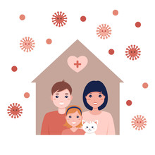 Family In A Virus Protected House, Lets Stay Home. Self-isolation Concept As A Precaution Against Coronovirus Covid-19 Disease, Stock Vector Illustration For Web And Print.