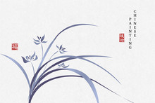 Chinese Ink Painting Art Background Plant Elegant Flower Blue Orchid. Chinese Translation : Plant And Blessing.