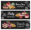 Pastry dessert blackboard banners with sweet food chalk sketches. Vector cakes, chocolate cupcake and muffin with cream and fruits, Belgian waffles, cheesecake and strawberry pudding, pie and tart