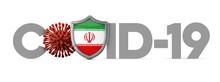 Iran Covid-19 Coronavirus Protective Shield . 3D Render