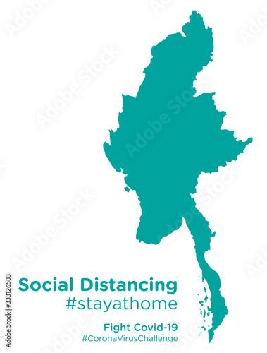 Obraz na plátně Myanmar map with Social Distancing stayathome tag