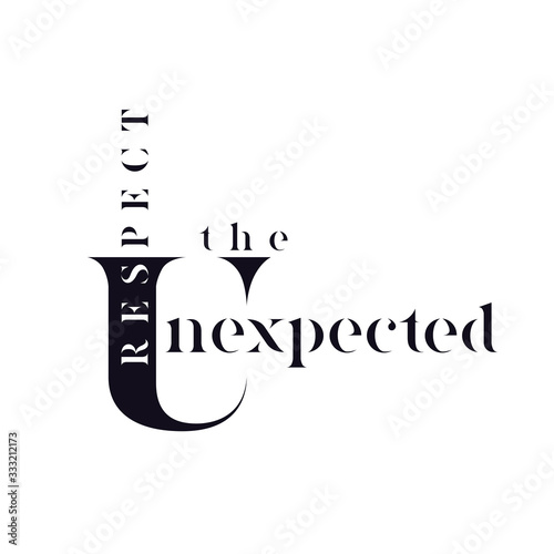 Photo Typographic poster Respect the unexpected