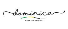 Made In Dominica Handwritten C...