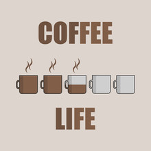 Coffee Life Level. Flat Style ...