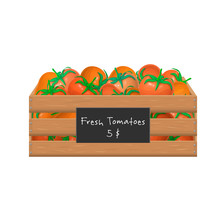 Fresh Ripe Tomatoes In A Wooden Box Isolated On White. Vector Icon, Realistic Illustration Of Garden Crate Full Of Red Tomatoes. Eco Farm Product. Healthy Eating Concept. Market Or Grocery. Harvesting