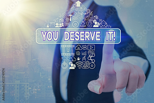 Conceptual hand writing showing You Deserve It Canvas Print