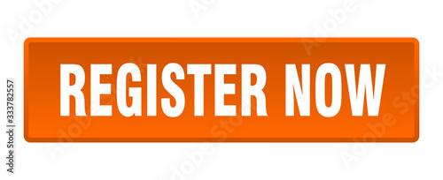 Fototapeta register now button. register now square orange push button