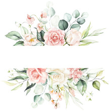 Watercolor Floral Frame / Border - Flowers And Green Leaves, For Wedding Stationary, Greetings, Wallpapers, Fashion, Background. Eucalyptus, Olive, Green Leaves, Etc.