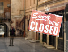 """""""Sorry We're Closed"""" Sign"""