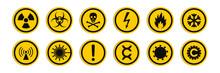 Circular Signs Of A Hazard Warnings. Round Signs With Varied Danger Symbols.