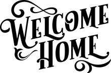Welcome Home Sign Vintage Lettering