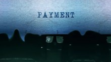 Payment Word Closeup Being Typ...