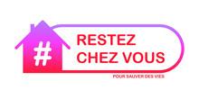 Logo Restez Chez Vous Pour Sau...