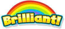 Font Design For Word Brilliant With Rainbow In Background