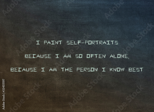 Fotografía I paint self-portraits because I am so often alone, because I am the person I kn