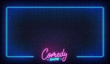Comedy Show Neon Template. Com...