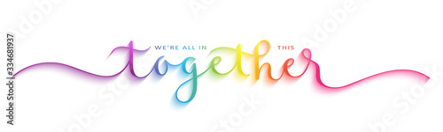 Foto WE'RE ALL IN THIS TOGETHER rainbow gradient vector brush calligraphy banner with