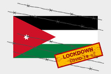 Jordan Flag With Signboard Lockdown Warning Security Due To Coronavirus Crisis Covid-19 Diseas Design With Barb Wired Isolate Vector