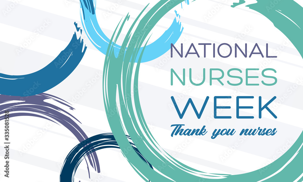 Fototapeta National Nurses Week begins each year on May 6th and ends on May 12th. Medical, healthcare concept. Poster, card, banner, background design.