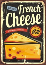 French Cheese Retro Metal Sign...