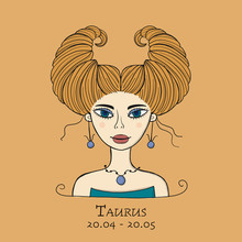Illustration Of Taurus Zodiac Sign. Element Of Earth. Beautiful Girl Portrait. One Of 12 Women In Collection For Your Design Of Astrology Calendar, Horoscope, Print.