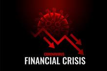 Financial Crisis Due To Corona...