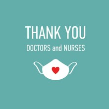 Thank You Doctors And Nurses Vector Hand Drawn Poster With Symbol Of Love, Brave Heart And Gratitude To All Workers Of Medicine. Coronavirus, COVID-19, Pandemic Conceptual Quote
