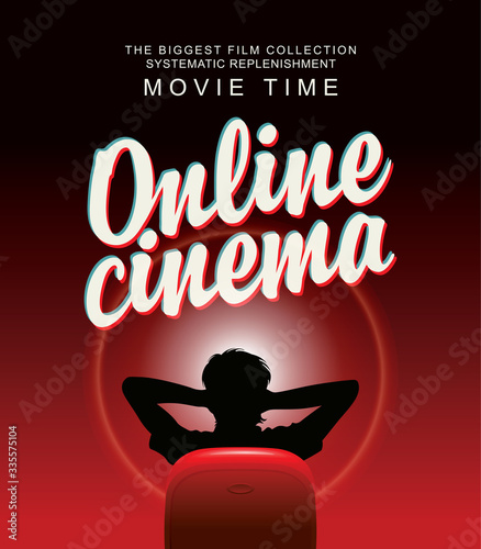Fototapeta Vector online cinema banner with calligraphic inscription and a man in a relaxed home pose in front of a large screen. Movie theater for one viewer at home. The biggest film collection obraz