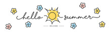 Hello Summer Handwritten Typography Lettering Text Line Design Sun Colorful Flowers Draw White Isolated Background Banner