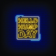 Hello Hump Day Neon Signs Styl...