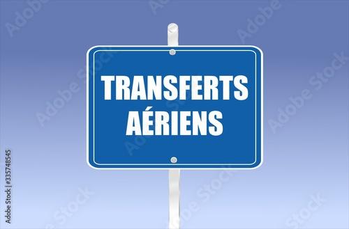 panneau routier bleu avec écrit dessus en français transferts aériens Canvas Print