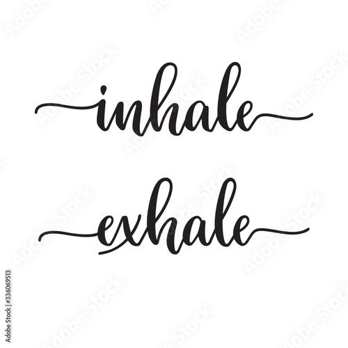 Fotografie, Obraz Inhale Exhale typography