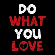 Do What You Love Stylish Typog...
